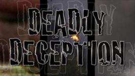 deadlydeception