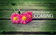 58153-better-days-are-coming